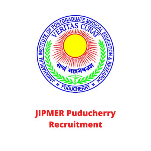 JIPMER Puducherry Recruitment