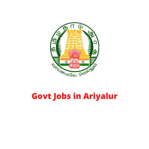 Govt Jobs in Ariyalur