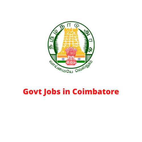 Govt Jobs in Coimbatore