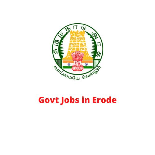 Govt Jobs in Erode