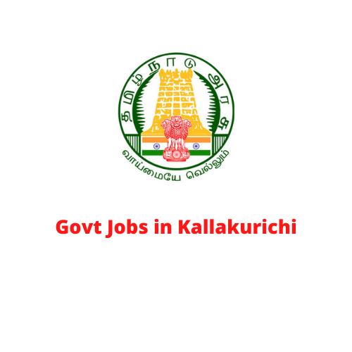 Govt Jobs in Kallakurichi