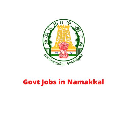 Govt Jobs in Namakkal