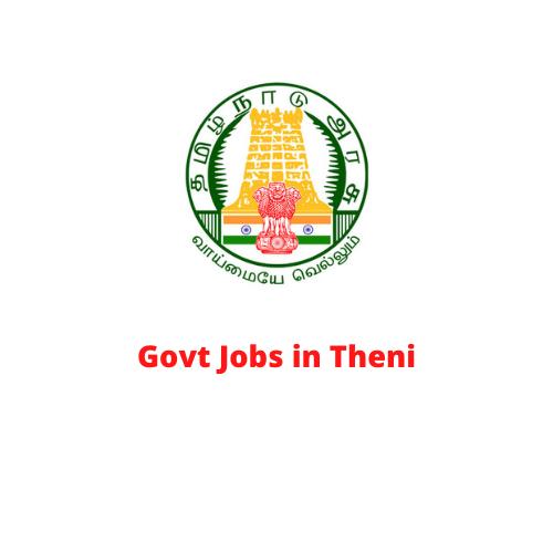 Govt Jobs in Theni