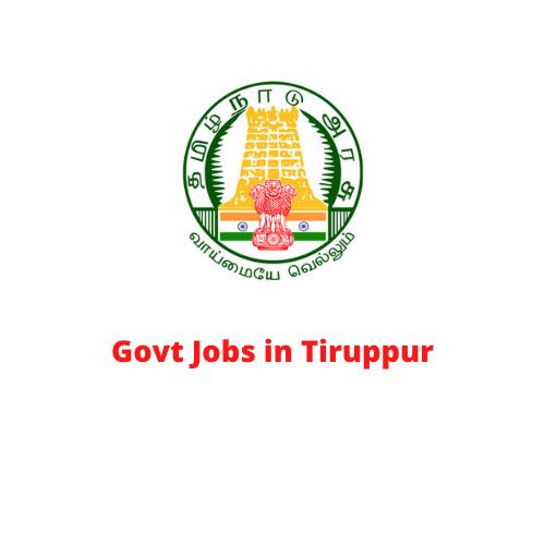 Govt Jobs in Tiruppur