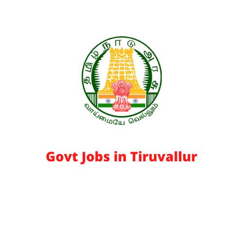Govt Jobs in Tiruvallur