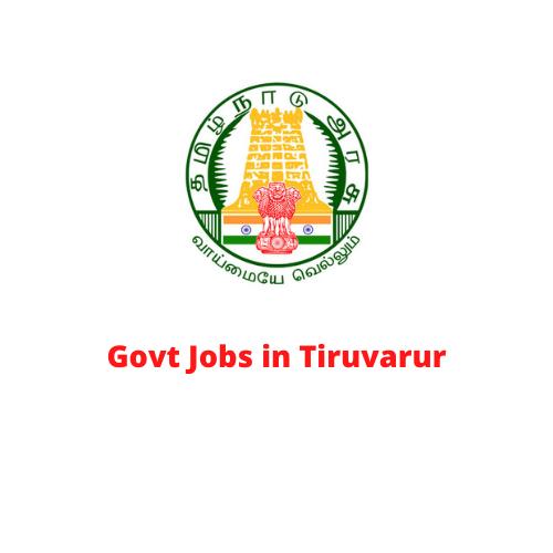 Govt Jobs in Tiruvarur