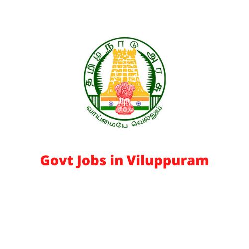 Govt Jobs in Viluppuram