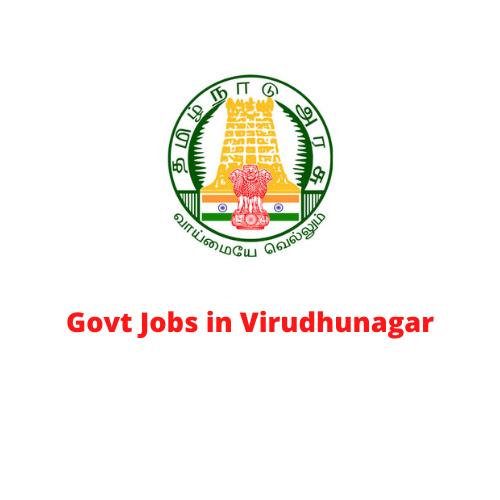 Govt Jobs in Virudhunagar