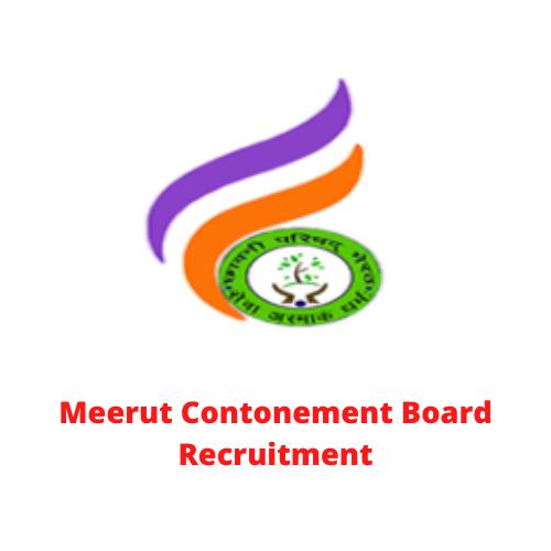 Meerut Cantonment Board Recruitment