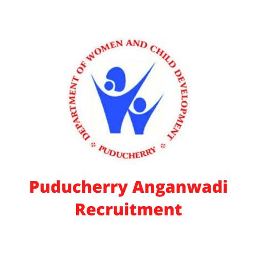 Puducherry Anganwadi Recruitment