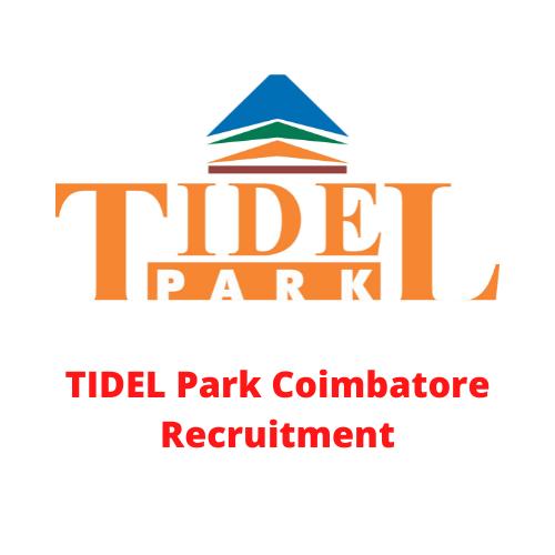 TIDEL Park Coimbatore Recruitment